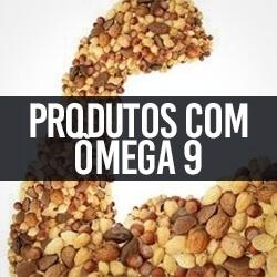 Produtos com Ômega 9