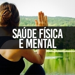 Saúde Física e Mental